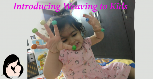Introducing Weaving to Kids