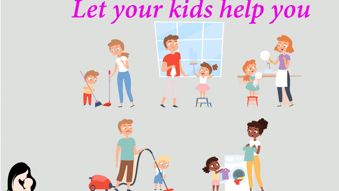 Let your kids help you