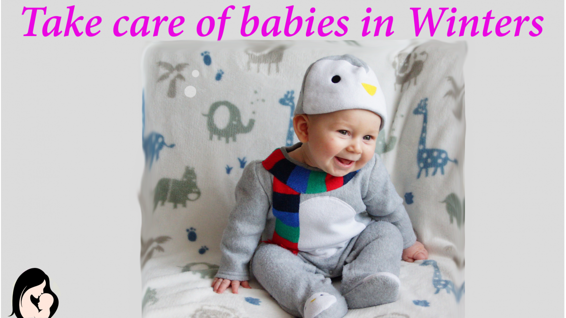 Take care of babies in winters