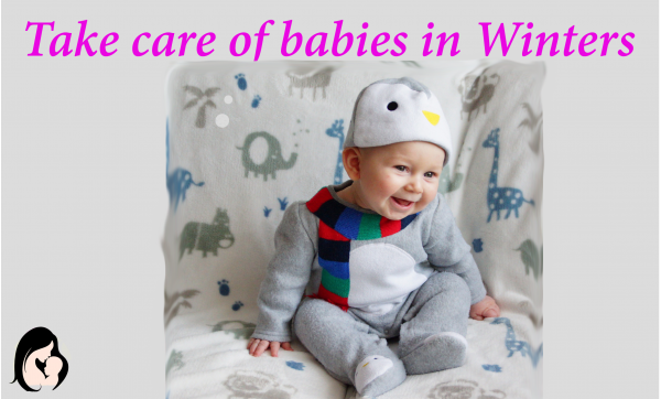 Take Care of babies during winter