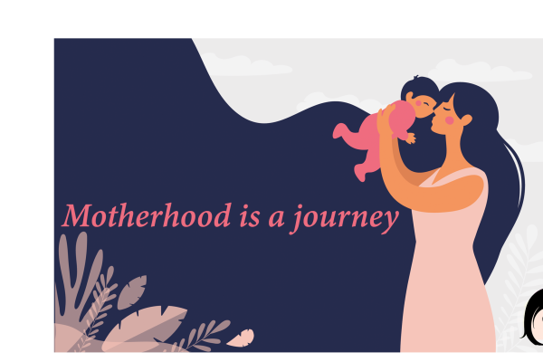 Motherhood is a journey