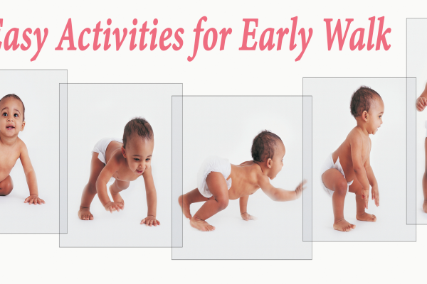 Easy Activities for early walk