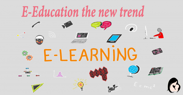 E-Education is the new trend